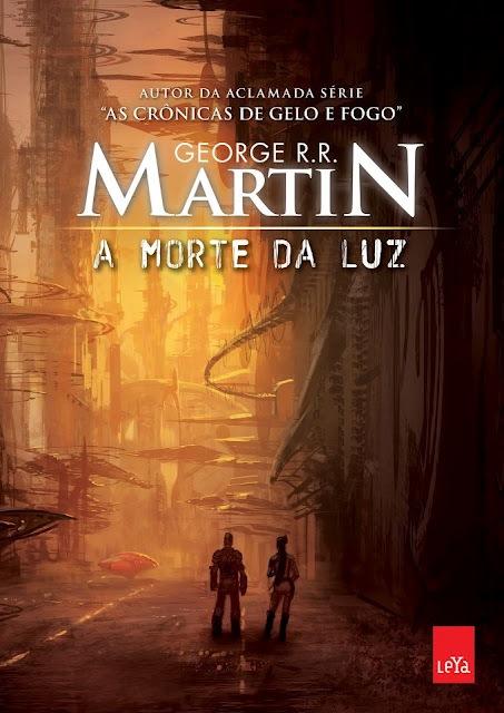 Divulgada capa de A Morte da Luz de George R R Martin