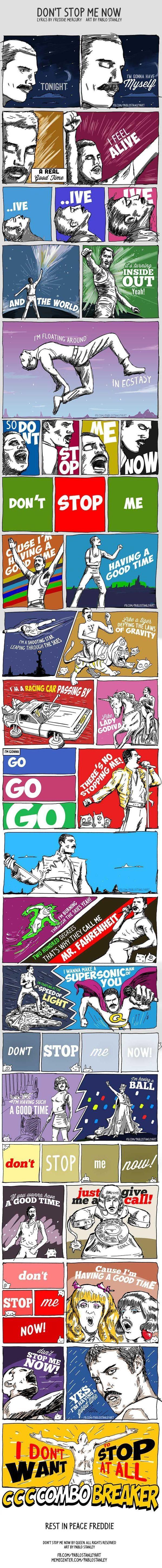 dont stop me now - Freddie Mercury